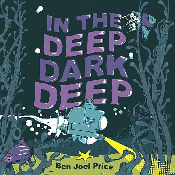 Download In the Deep Dark Deep Book