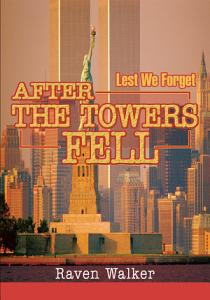 After the Towers Fell Book