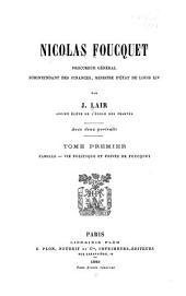 Famille. Vie politique et privée de Foucquet