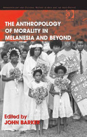 The Anthropology of Morality in Melanesia and Beyond PDF