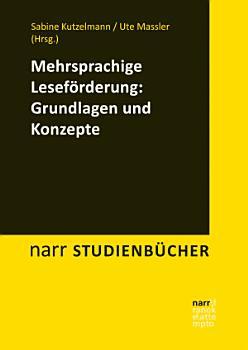 Mehrsprachige Lesef  rderung  Grundlagen und Konzepte PDF