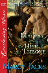 Mating with the Heir to the Throne [Royal Alphas 3]
