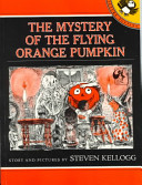 The Mystery of the Flying Orange Pumpkin PDF
