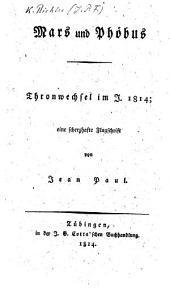 Mars und Phöbus, Thronwechsel im J. 1814, eine scherzhafte Flugschrift