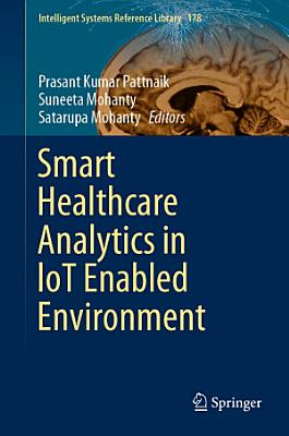 Smart Healthcare Analytics in IoT Enabled Environment