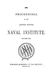 Proceedings of the United States Naval Institute: Volume 12