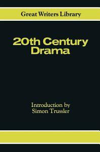 Twentieth Century Drama PDF