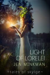 Light of Lorelei: (Tales of Skylge, Book 2)