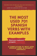 The Most Used 701 Spanish Verbs with Examples