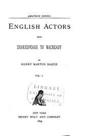English Actors from Shakespeare to Macready: Volume 1
