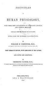 Principles of Human Physiology: With Their Chief Applications to Pathology, Hygiene, and Forensic Medicine. Especially Designed for the Use of Students ...