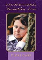 Unconditional Forbidden Love PDF