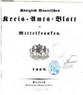 Königlich Bayerisches Kreis-Amtsblatt von Mittelfranken: 1868