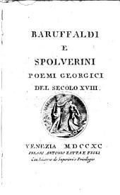 Baruffaldi e Spolverini: poemi georgici del secolo XVIII.