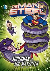 The Man of Steel: Superman vs. Mr. Mxyzptlk