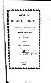 Archivo del bibliófilo filipino: recopilación de documentos históricos, científicos, literarios y políticos, y estudios bibliográficos, Volumen 2