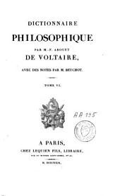 Dictionnaire philosophique: Volume6