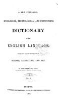 A New Universal  Technological  Etymological  and Pronouncing Dictionary of the English Language PDF