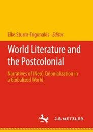 World Literature and the Postcolonial