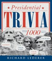Presidential Trivia, 3rd Edition