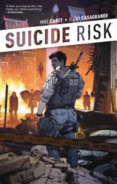Suicide Risk Vol. 1: Volume 1