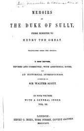 Memoirs of the Duke of Sully, prime minister to Henry the Great