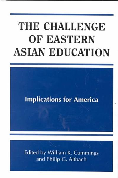 The Challenge of Eastern Asian Education PDF