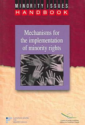 Mechanisms for the Implementation of Minority Rights PDF