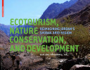 Ecotourism  Nature Conservation and Development PDF