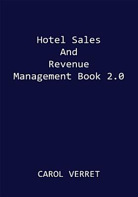 Hotel Sales and Revenue Management Book 2 0