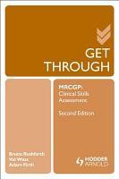 Get Through MRCGP  Clinical Skills Assessment 2E PDF