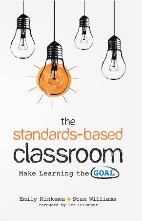 The Standards Based Classroom PDF