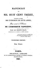 Manuscrit de mil huit cent treize, contenant le précis des événemens de cette année: Volume1