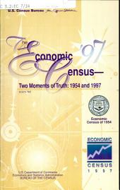 The economic census: two moments of truth, 1954 and 1997