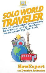 Solo World Traveler