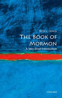 The Book of Mormon  A Very Short Introduction