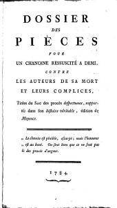 Dossier des pièces pour un Chanoine ressuscite à Demi contre les auteurs de sa mort et leurs complices
