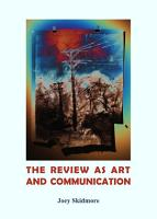 The Review as Art and Communication PDF