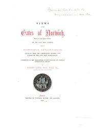 Views Of The Gates Of Norwich Made In The Years 1792 3 By The Late John Ninham Book PDF