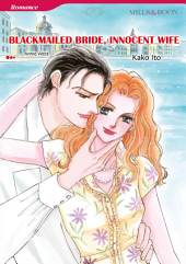 BLACKMAILED BRIDE, INNOCENT WIFE: Mills & Boon Comics