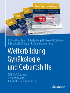 Weiterbildung Gyn  kologie und Geburtshilfe PDF
