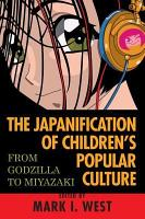 The Japanification of Children s Popular Culture PDF
