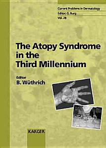 The Atopy Syndrome in the Third Millennium