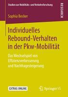 Individuelles Rebound Verhalten in der Pkw Mobilit  t PDF