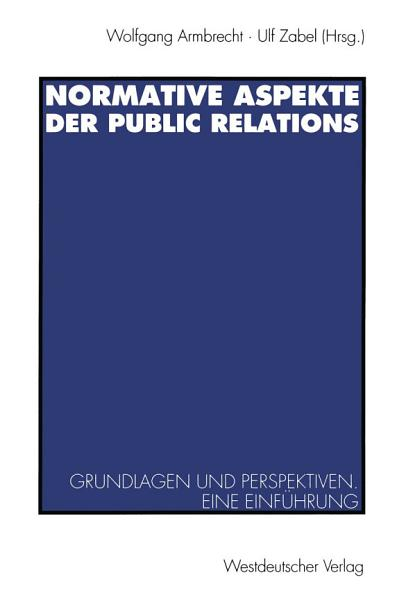 Normative Aspekte der Public Relations PDF