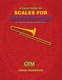 A Daily Dose of Scales for Improvisation