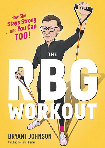Download The RBG Workout Book