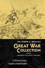 The Joseph M. Bruccoli Great War Collection at the University of South Carolina