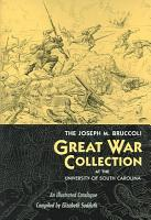 The Joseph M  Bruccoli Great War Collection at the University of South Carolina PDF