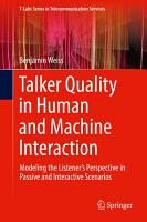 Talker Quality in Human and Machine Interaction PDF